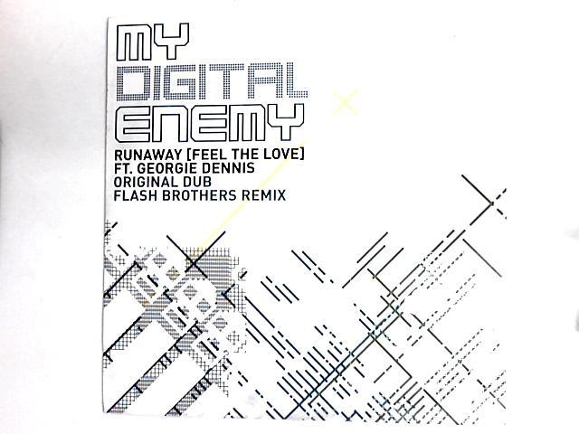 Runaway (Feel The Love) 12in By My Digital Enemy