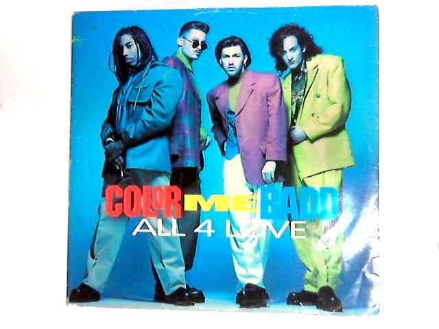 All 4 Love 12in by Color Me Badd