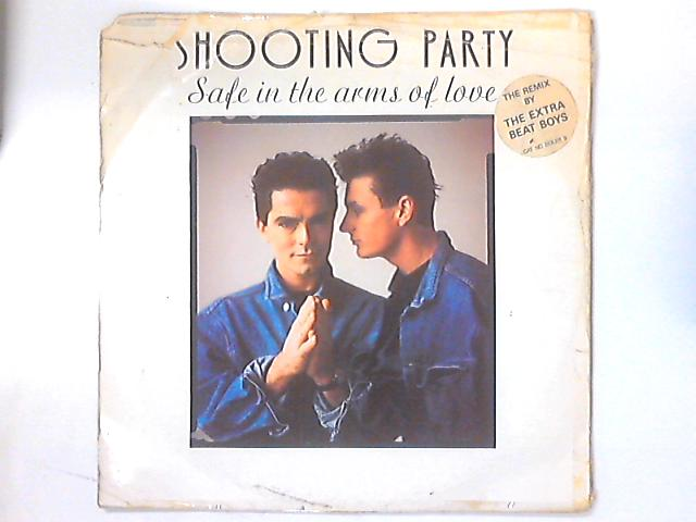 Safe In The Arms Of Love By Shooting Party