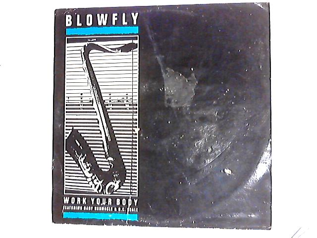 Work Your Body 12in By Blowfly