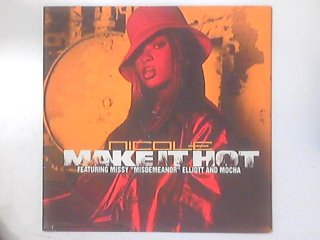Make It Hot by Nicole Wray