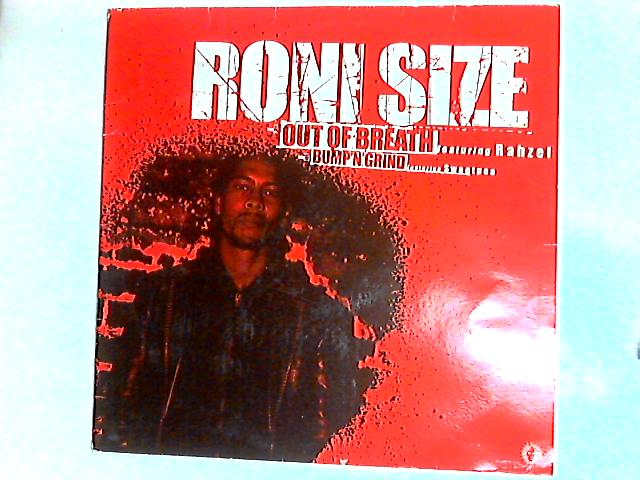 Out Of Breath / Bump'N'Grind 12in by Roni Size