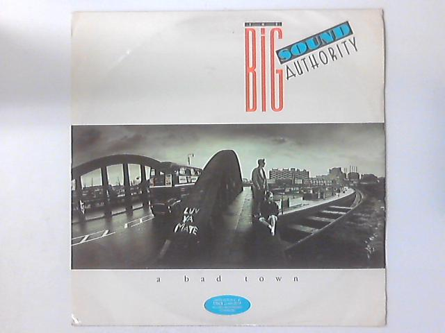 A Bad Town By Big Sound Authority