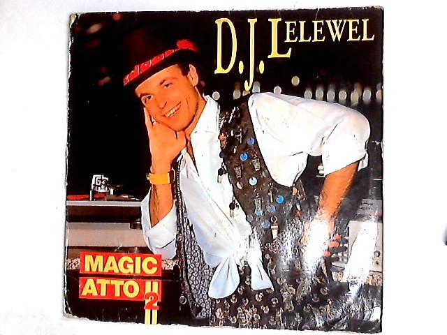Magic Atto II 12in By DJ Lelewel