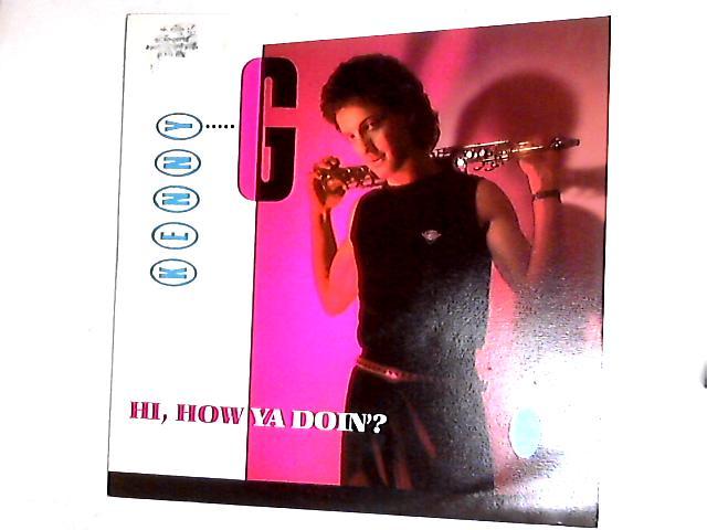 Hi, How Ya Doin'? 12in by Kenny G