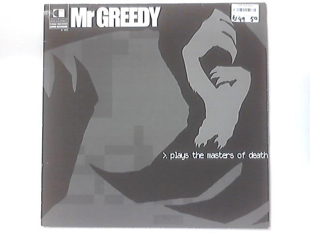 Plays The Masters Of Death by Mr. Greedy