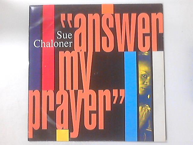 Answer My Prayer by Sue Chaloner