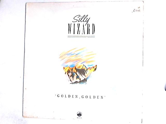 Golden, Golden (Live In America, Volume 2) LP By Silly Wizard