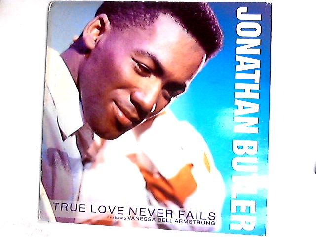 True Love Never Fails 12in Gat by Jonathan Butler