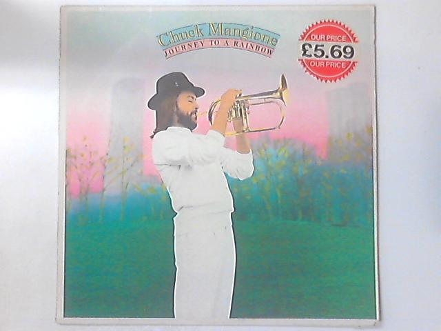 Journey To A Rainbow By Chuck Mangione