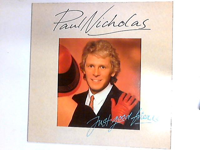 Just Good Friends LP by Paul Nicholas