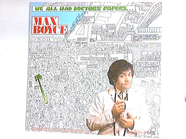 We All Had Doctors' Papers LP by Max Boyce