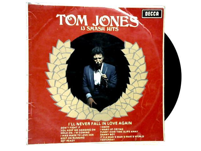 13 Smash Hits LP 1st by Tom Jones