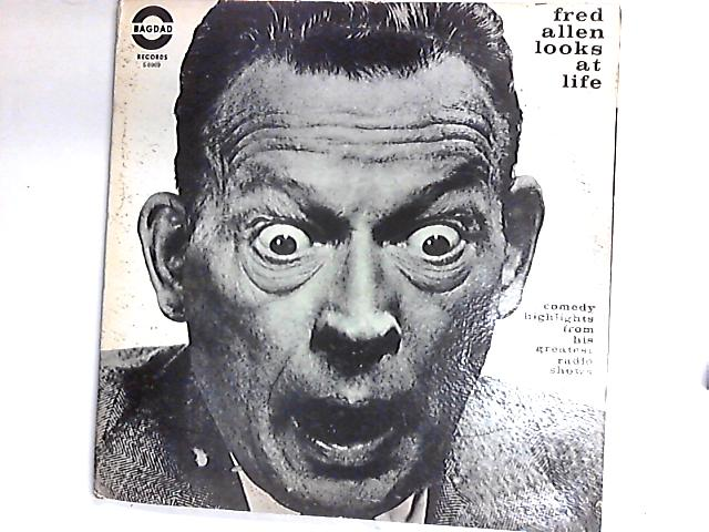 Fred Allen Looks At Life, Comedy Highlights From His Greatest Radio Shows 2 x LP Comp By Fred Allen