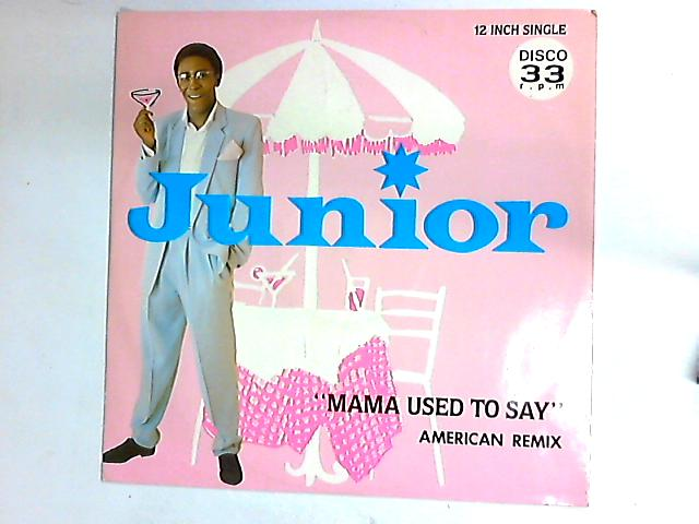 Mama Used To Say 12in by Junior