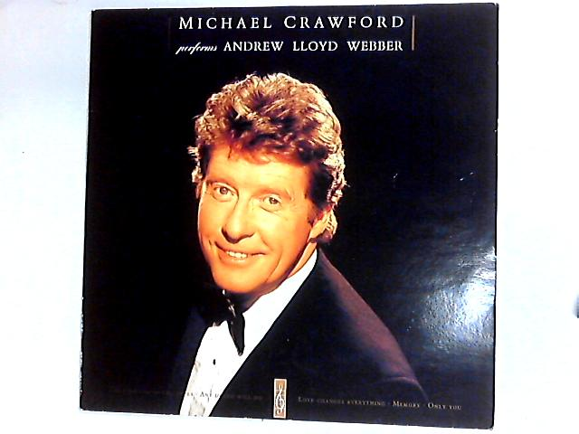 Michael Crawford Performs Andrew Lloyd Webber LP by Michael Crawford