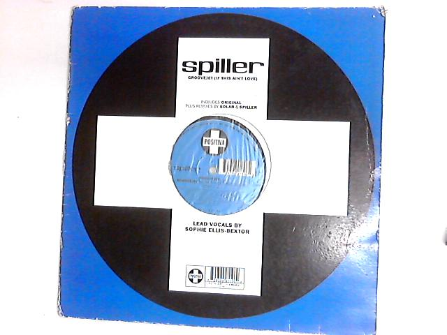 Groovejet (If This Ain't Love) 12in by Spiller