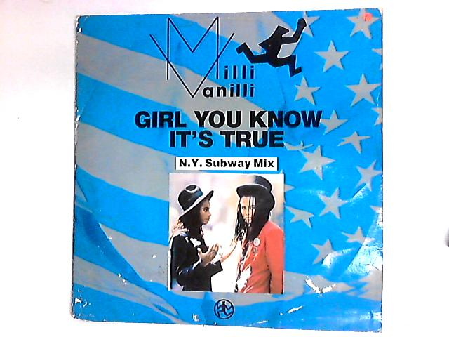 Girl You Know It's True 12in by Milli Vanilli
