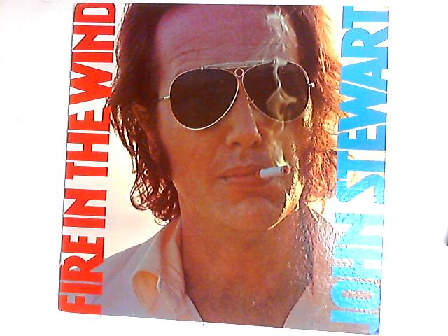 Fire In The Wind LP by John Stewart