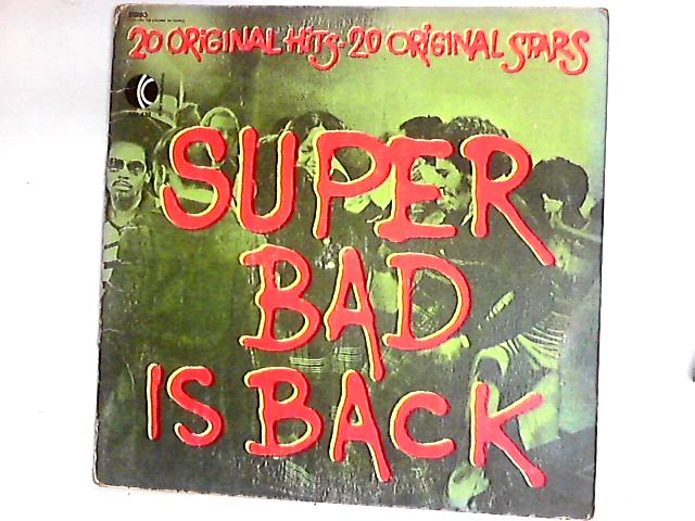 Super Bad Is Back (20 Original Hits  by Various