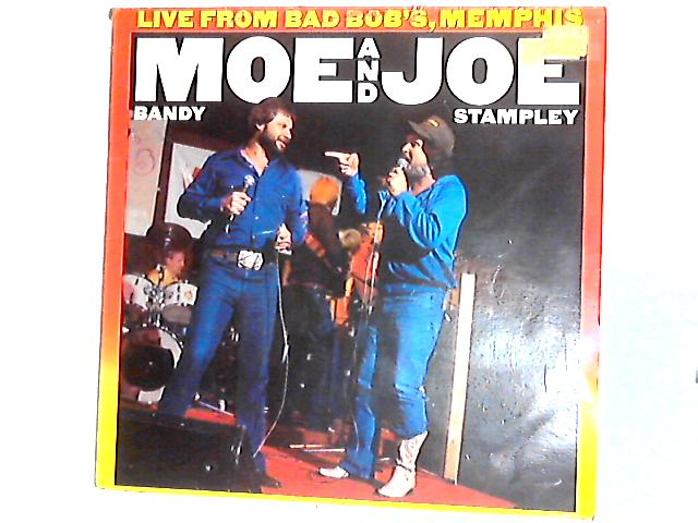 Live From Bad Bob's, Memphis LP by Moe Bandy & Joe Stampley