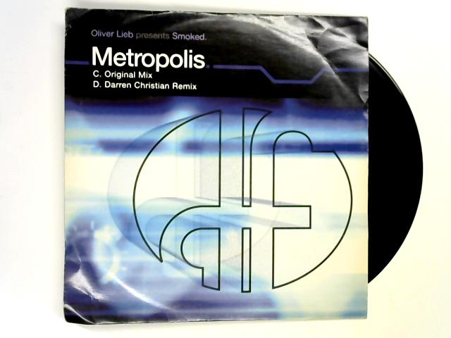 Metropolis [2] 12in 1st By Oliver Lieb pres. Smoked