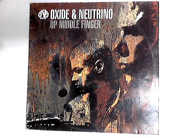 Up Middle Finger 12in by Oxide & Neutrino
