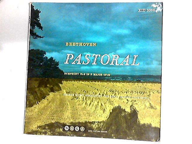 "Symphony No. 6 in F Major (""Pastoral"") LP By Ludwig van Beethoven"