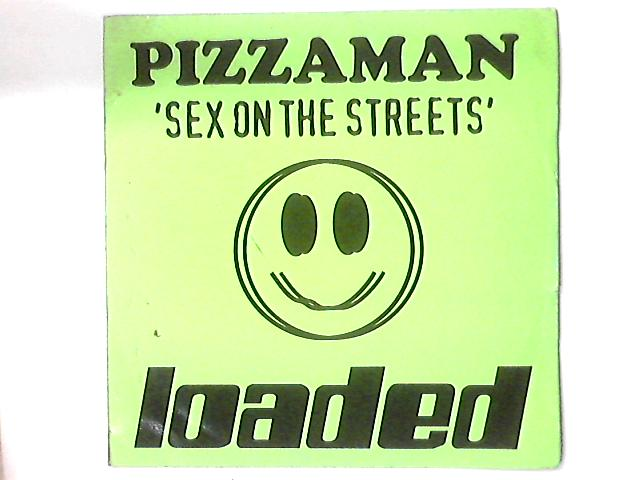 Sex On The Streets By Pizzaman