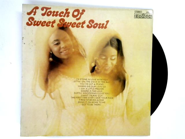 A Touch Of Sweet Sweet Soul LP 1st by Unknown Artist