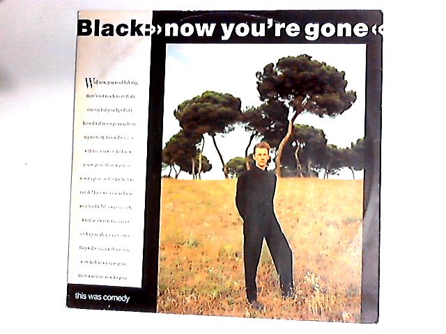 Now You're Gone 12in by Black