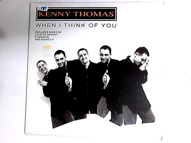 When I Think Of You 12in By Kenny Thomas