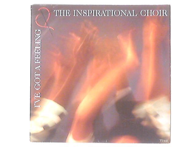I've Got A Feeling By The Inspirational Choir