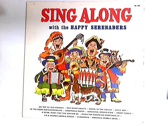 Sing Along With The Happy Serenaders LP By The Happy Serenaders