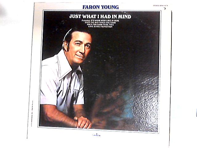 Just What I Had In Mind LP By Faron Young