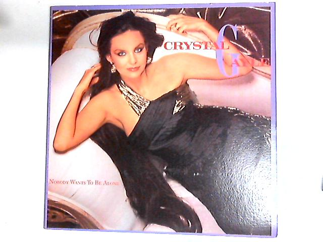 Nobody Wants To Be Alone LP by Crystal Gayle