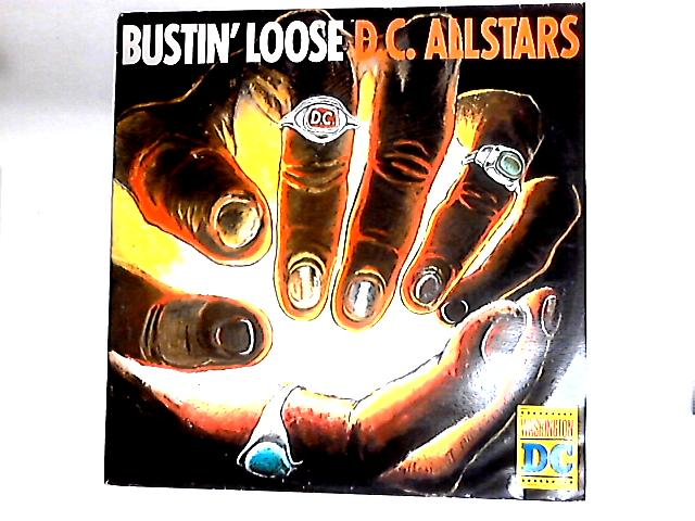 Bustin' Loose 12in By DC Allstars