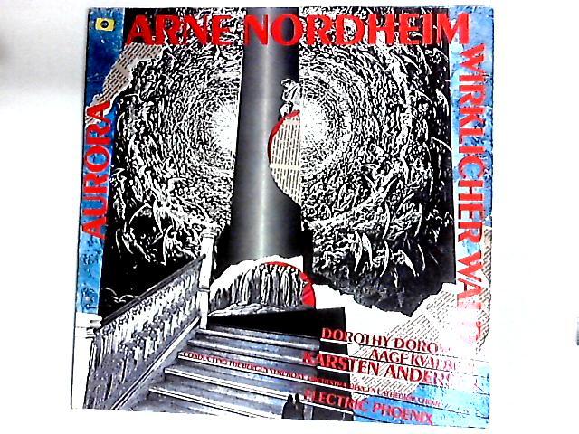 Wirklicher Wald / Aurora LP Gat by Arne Nordheim