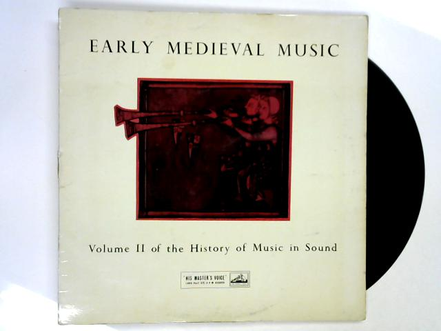 Early Medieval Music Up To 1300 (Volume II Of The History Of Music In Sound) LP 1st by Various
