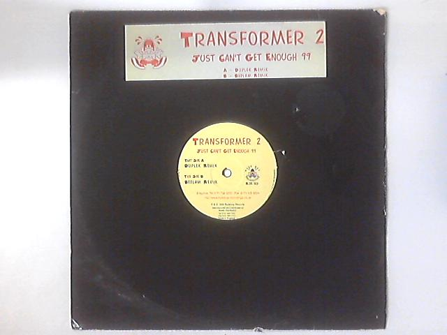 Just Can't Get Enough 99 by Transformer 2