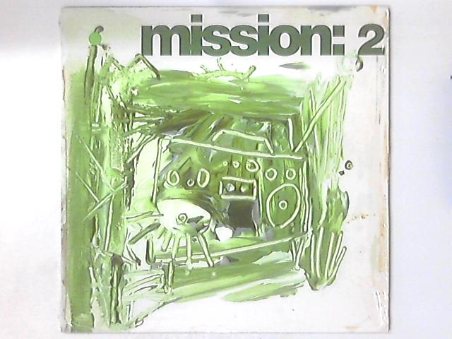 Mission: 2 by Mission: