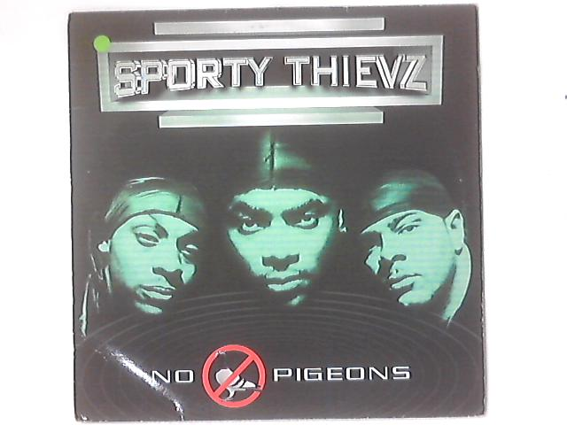 No Pigeons By Sporty Thievz