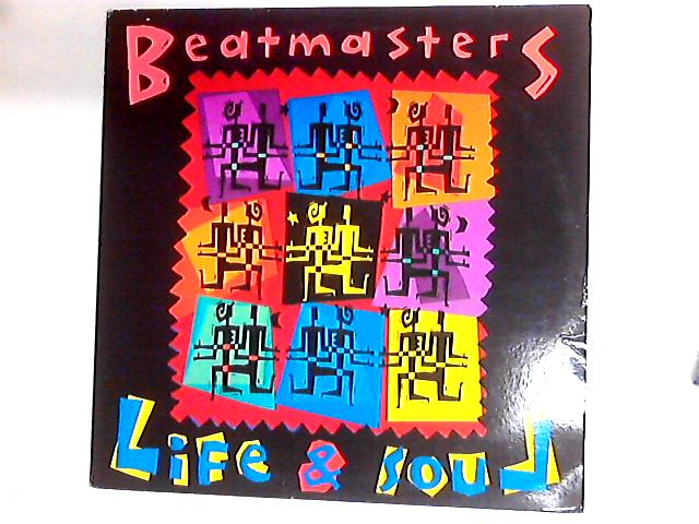 Life & Soul LP by The Beatmasters
