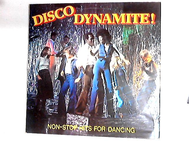 Disco Dynamite! Non-Stop Hits For Dancing LP by Unknown Artist