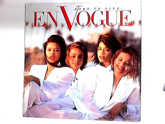 Born To Sing LP by En Vogue
