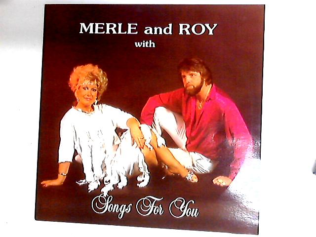 Songs For You LP By Merle And Roy