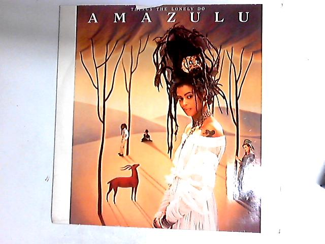 Things The Lonely Do 12in by Amazulu