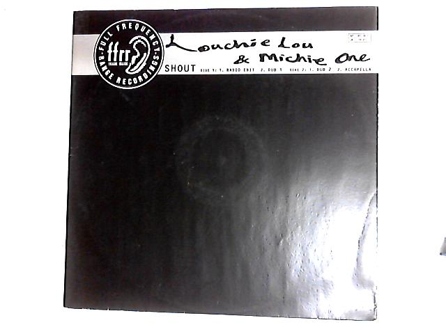 Shout 12in by Louchie Lou & Michie One