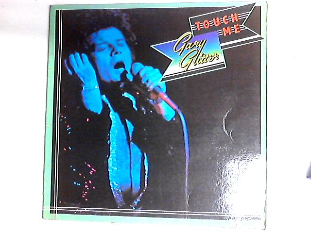 Touch Me LP Gat by Gary Glitter