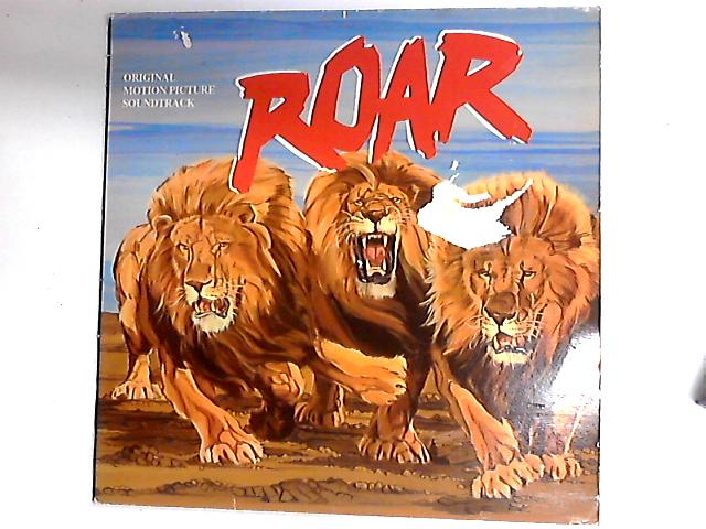 Roar (Original Motion Picture Soundtrack And Theme Music) LP by Terence P. Minogue
